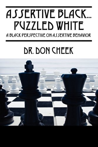 Assertive Black...Puzzled White: A Black Perspective on...