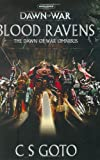 Cassern S. Goto Blood Ravens: The Dawn of War Omnibus (Warhammer 40, 000: Dawn of War)