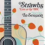 Live At The BBC - Volume 1by Strawbs