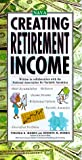 Creating Retirement Income (0071345256) by Morris, Kenneth