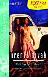 Taking the Heat (Silhouette Super Romance Series Extra) (0373835701) by Novak, Brenda