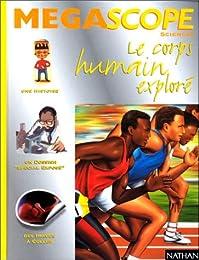 Le  corps humain exploré