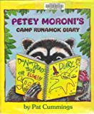 Petey Moronis Camp Runamok Diary