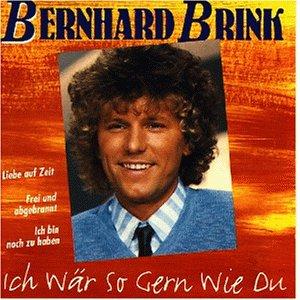 Bernhard Brink - Ich wär so gern wie Du - Zortam Music