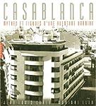 Casablanca : Mythes et figures d'une...