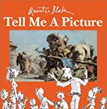 Tell Me a Picture (0761327487) by Quentin Blake