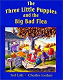 The Three Little Puppies and the Big Bad Flea