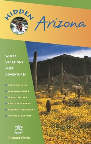 Hidden Arizona: Including Phoenix, Tucson, Sedona And The Grand Canyon front-336997