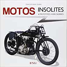 Motos insolites & prototypes hors normes (French Edition