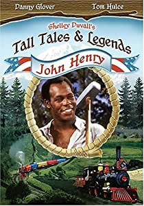 Shelley Duval's Tall Tales & Legends - John Henry