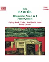Rhapsodies Nos. 1 and 2 / Piano Quintet