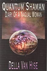 Diary of a Nagual Woman