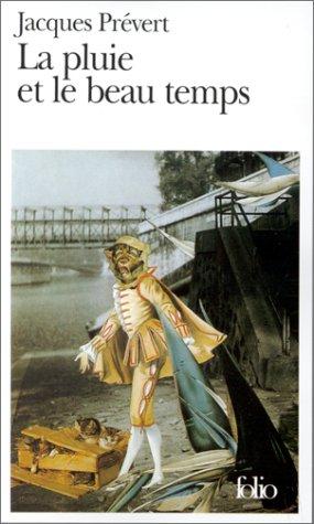 La Pluie Et Le Beau Temps (Folio), JACQUES PREVERT, JACQUES PRBEVERT
