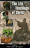 img - for Life & Teachings of Christ (Vol. 2) book / textbook / text book