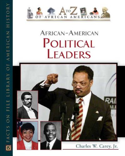 African-American Political Leaders (A to Z of African Americans)