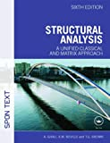 img - for Structural Analysis: A Unified Classical and Matrix Approach (Spon Text) book / textbook / text book