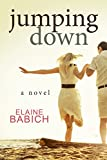 Jumping Down (The Kaitlyn Chronicles Book 4)