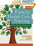 Family Health Care Nursing: Theory, P...