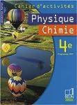 Physique Chimie 4e : Cahier d'activit�s