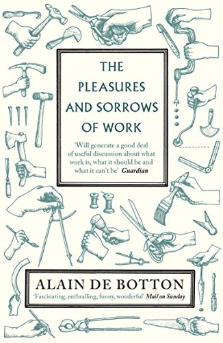 the-pleasures-and-sorrows-of-work