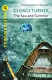 The Sea and Summer (SF Masterworks) (0575118695) by Turner, George