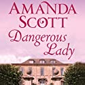 Dangerous Lady Audiobook by Amanda Scott Narrated by Cat Gould