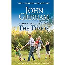 John Grishams The Tumor Kindle eBook for Free
