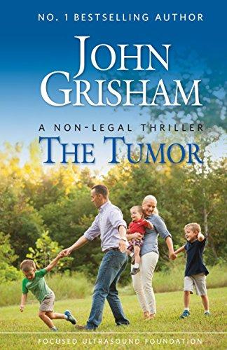 ebook: The Tumor: A Non-Legal Thriller (B01AUYDNI6)