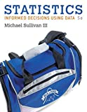 img - for Statistics: Informed Decisions Using Data (5th Edition) book / textbook / text book