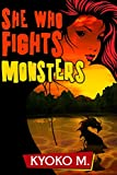 She Who Fights Monsters (The Black Parade series Book 3)