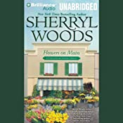 Flowers on Main: A Chesapeake Shores Novel, Book 2 | [Sherryl Woods]