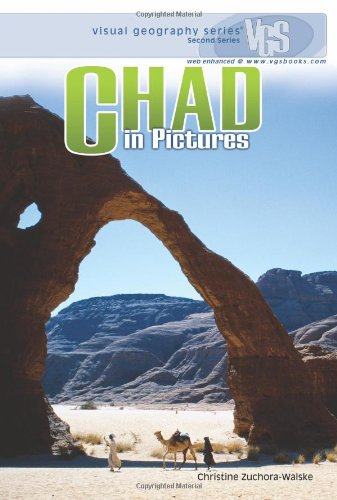 Chad in Pictures (Visual Geography. Second Series)