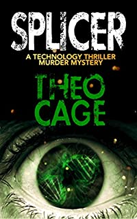 Splicer: A Mystery Suspense Biotech Thriller by Theo Cage ebook deal