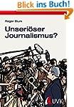 Unseri�ser Journalismus? Beschwerden...