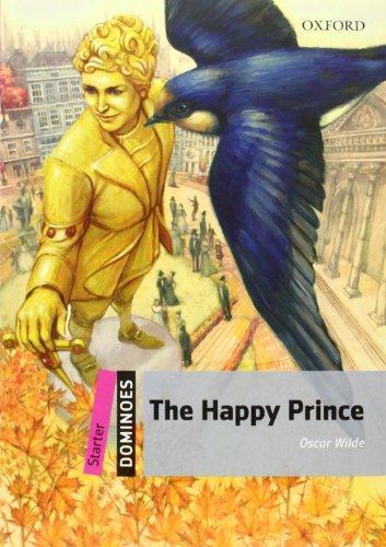 Dominoes: Starter: The Happy Prince (Dominoes, Starter Level)