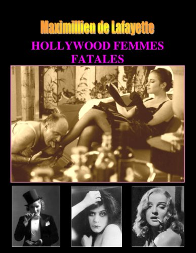Hollywood Femmes Fatales, Volume 1 (From a set of 2 Volumes). (Hollywood Femmes Fatales and Divas)