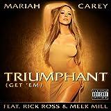 Triumphant (Get 'Em) (Explicit Version) [Explicit]