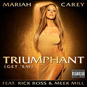 "Mariah Carey - ""Triumphant"" (Single)"