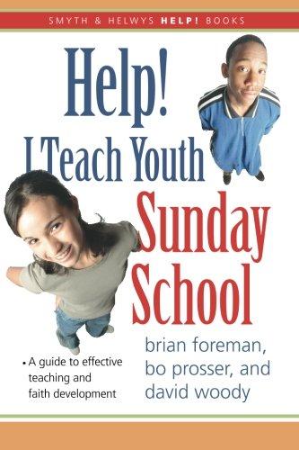 Help! I Teach Youth Sunday School (Smyth & Helwys Help! Books)