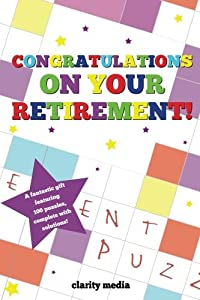 Congratulations On Your Retirement puzzle book by CreateSpace Independent Publishing Platform