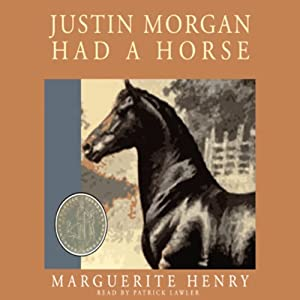 Justin Morgan Had a Horse | [Marguerite Henry]