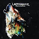 Ladyhawke Paris Is Burning
