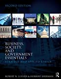 Business, Society, and Government Essentials: Strategy and Applied Ethics