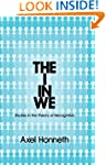 The I in We: Studies in the Theory of...