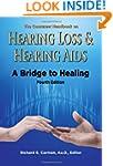 The Consumer Handbook on Hearing Loss...