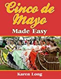 Cinco de Mayo Made Easy