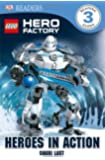 DK Readers L3: LEGO Hero Factory: Heroes in Action