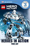 Lego Hero Factory Heroes In Action (Dk Readers. Level 3)