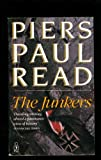 The Junkers (0330254758) by PIERS PAUL READ
