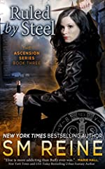 Ruled by Steel: An Urban Fantasy Novel (The Ascension Series Book 3)